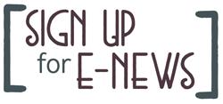 Sign up for e-news